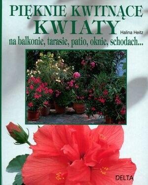 Okładka książki Pięknie kwitnące kwiaty