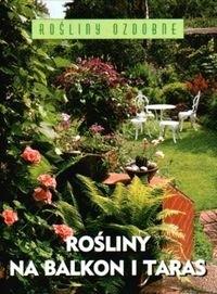 Okładka książki Rośliny na balkon i taras