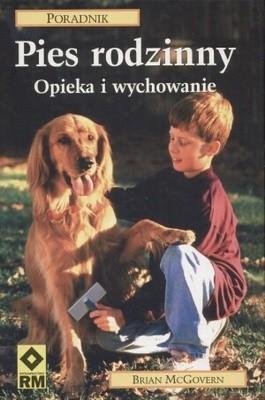 Okładka książki Pies rodzinny. Opieka i wychowanie