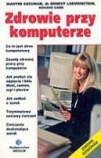 Okładka książki Zdrowie przy komputerze