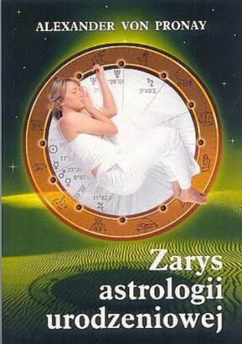 Okładka książki Zarys astrologii urodzeniowej
