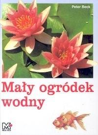 Okładka książki Mały ogródek wodny