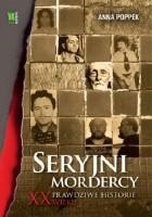 Seryjni mordercy XX wieku