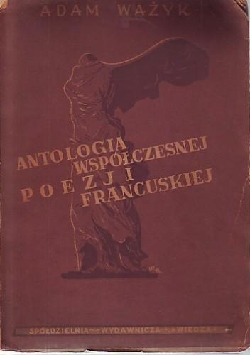 Okładka książki Antologia współczesnej poezji francuskiej