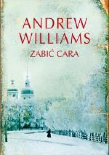 Okładka książki Zabić cara