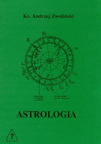 Okładka książki ASTROLOGIA - szlakami gwiazd