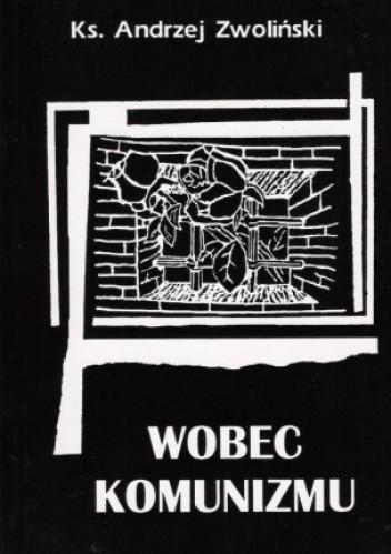 Okładka książki Wobec komunizmu