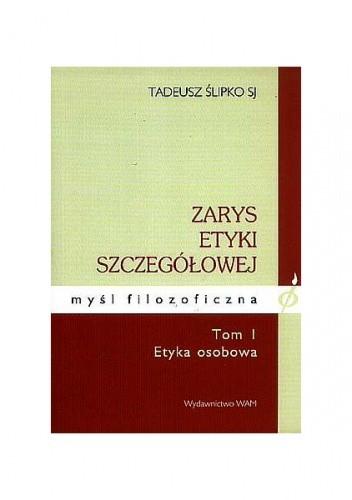 Okładka książki Zarys etyki szczegółowej tom I