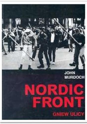 Okładka książki Nordic front. Gniew ulicy