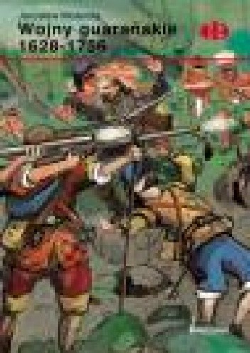 Okładka książki Wojny guarańskie 1628-1756