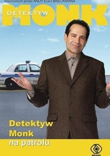 Okładka książki Detektyw Monk na patrolu