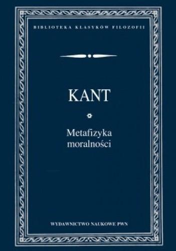 Okładka książki Metafizyka moralności