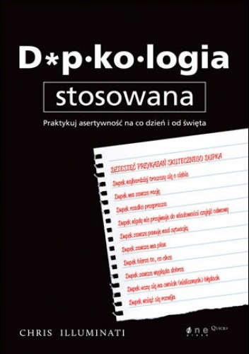 Okładka książki Dupkologia stosowana. Praktykuj asertywność na co dzień i od święta