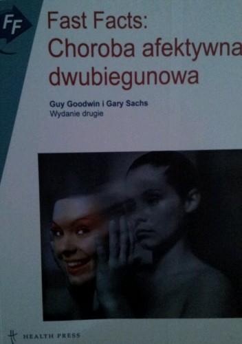 Okładka książki Fast Facts: Choroba afektywna dwubiegunowa