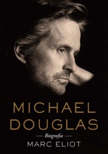 Okładka książki Michael Douglas. Biografia