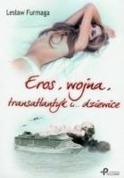Eros, wojna, transatlantyk i dziewice