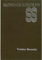 Słownik szkolny. Terminy literackie