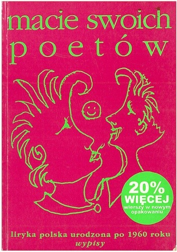 Okładka książki Macie swoich poetów. Liryka polska urodzona po 1960 roku. Wypisy
