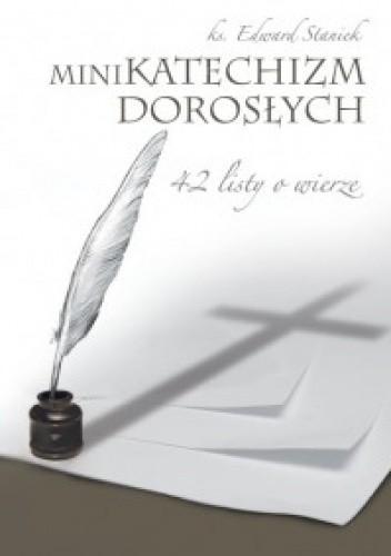 Okładka książki Mini Katechizm dorosłych. 42 listy o wierze