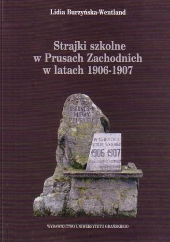 Okładka książki Strajki szkolne w Prusach Zachodnich w latach 1906-1907