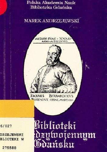 Okładka książki Biblioteki w międzywojennym Gdańsku