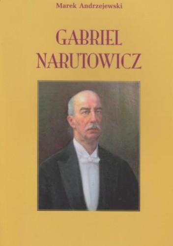 Okładka książki Gabriel Narutowicz