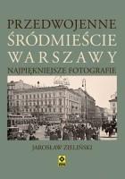 Przedwojenne śródmieście Warszawy