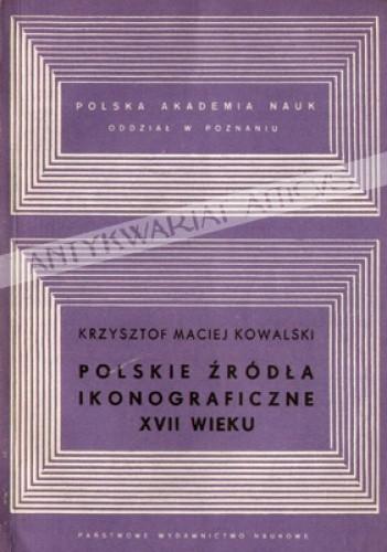 Okładka książki Polskie źródła ikonograficzne XVII wieku: analiza metodologiczna
