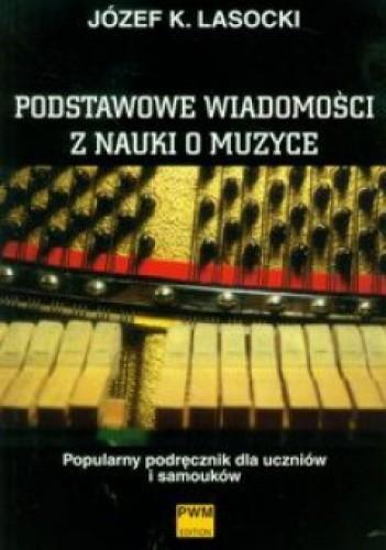 Okładka książki Podstawowe wiadomości z nauki o muzyce