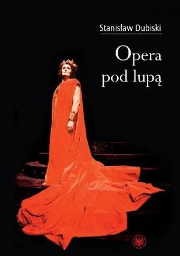 Okładka książki Opera pod lupą