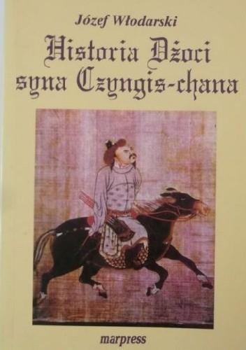 Okładka książki Historia Dżoci syna Czyngis-chana