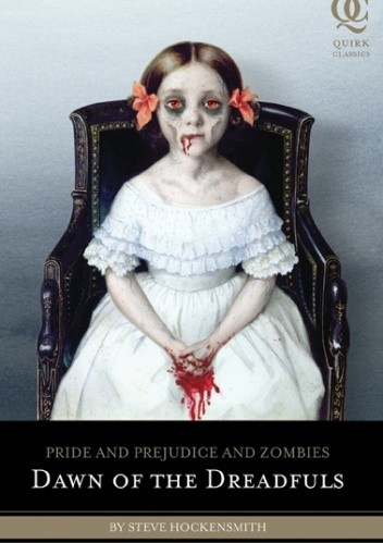 Okładka książki Pride and prejudice and zombies: dawn of dreadfuls