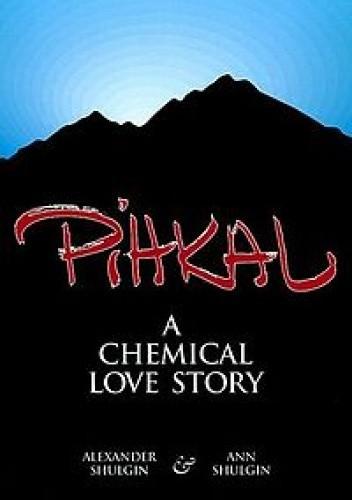 Okładka książki PIHKAL - Phenethylamines I Have Known And Loved: A Chemical Story Of Love