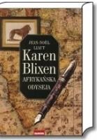 Karen Blixen: Afrykańska odyseja