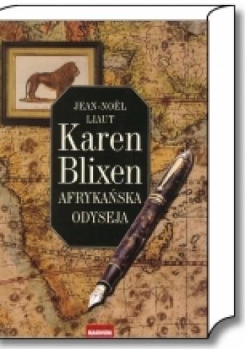 Okładka książki Karen Blixen: Afrykańska odyseja
