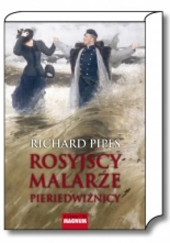 Okładka książki Rosyjscy malarze. Pieriedwiżnicy