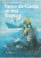 Vasco da Gama ze wsi Rupcza