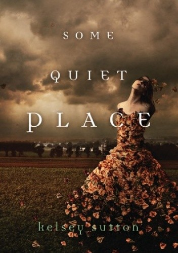 Okładka książki Some Quiet Place