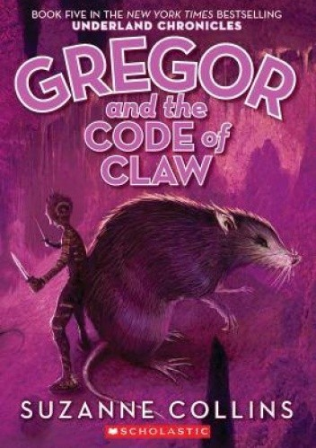Okładka książki Gregor and the Code of Claw
