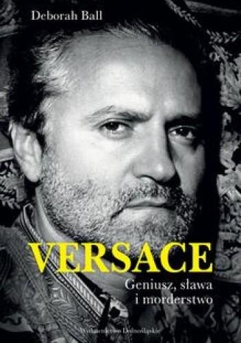 Okładka książki Versace: Geniusz, sława i morderstwo