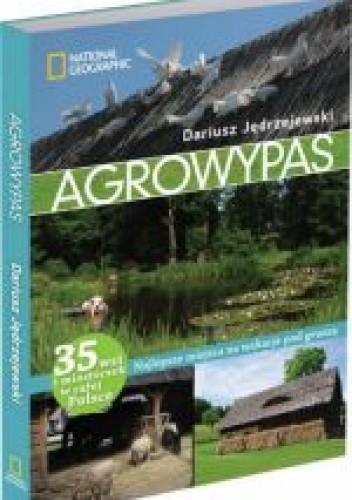 Okładka książki Agrowypas. Najlepsze miejsca na wakacje pod gruszą
