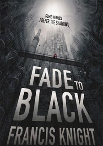 Okładka książki Fade to black