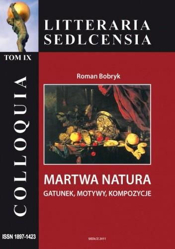 Okładka książki Martwa natura. Gatunek, motywy, kompozycje