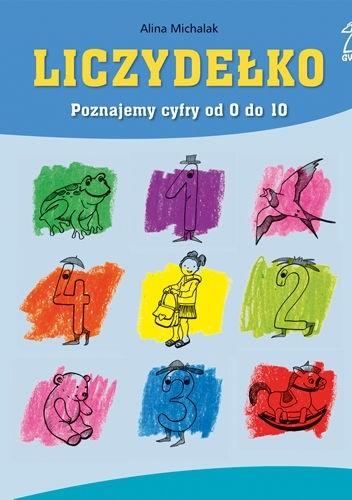 Okładka książki Liczydełko. Poznajemy cyfry od 0 do 10