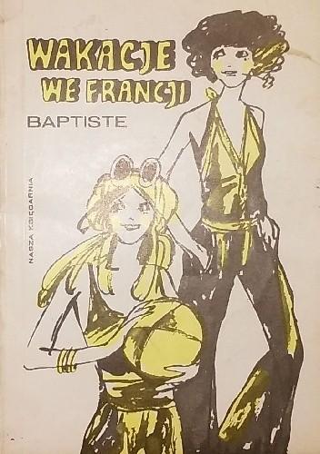 Okładka książki Wakacje we Francji