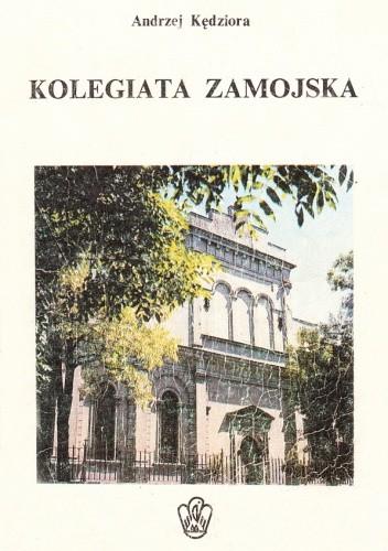 Okładka książki Kolegiata Zamojska