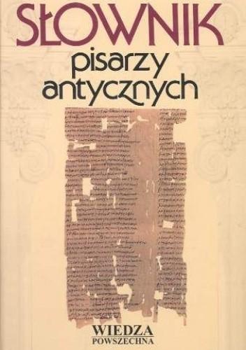 Okładka książki Słownik pisarzy antycznych