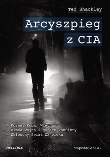 Okładka książki Arcyszpieg z CIA