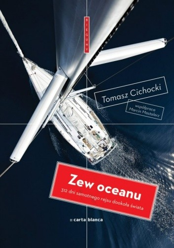 Okładka książki Zew oceanu. 312 dni samotnego rejsu