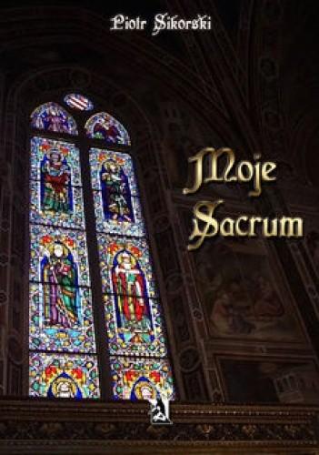 Okładka książki Moje sacrum